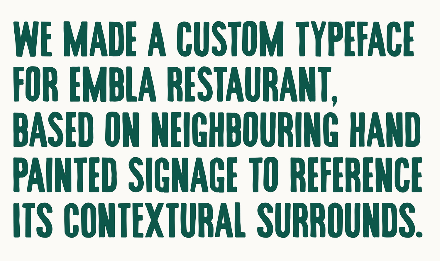Custom typeface by A Friend Of Mine for Melbourne restaurant and wine bar Embla